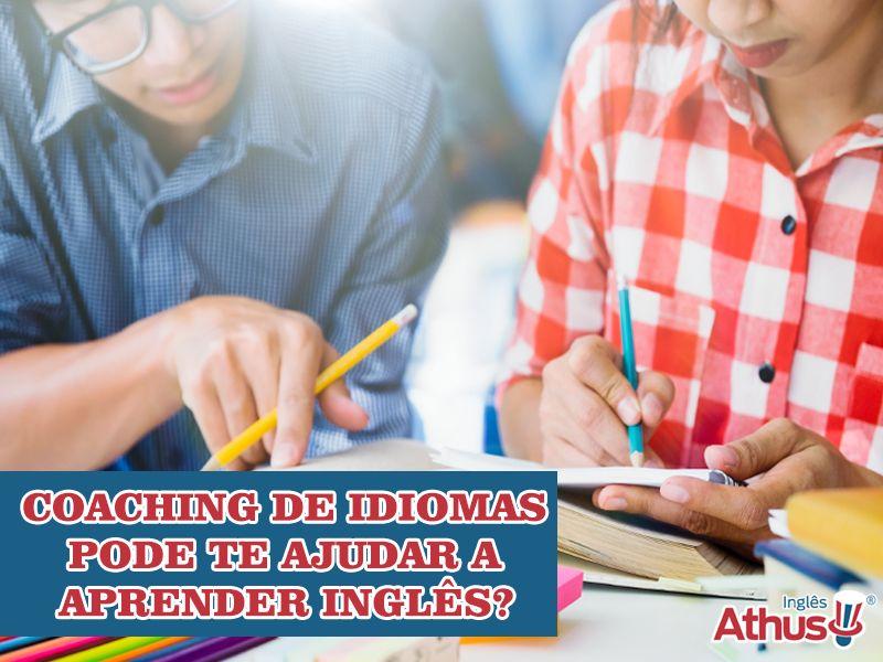 Como o Coaching de Idiomas pode te ajudar a aprender inglês?