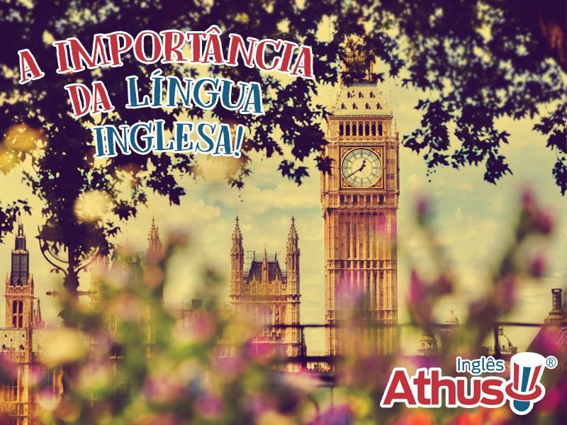 A IMPORTÂNCIA DA LÍNGUA INGLESA!