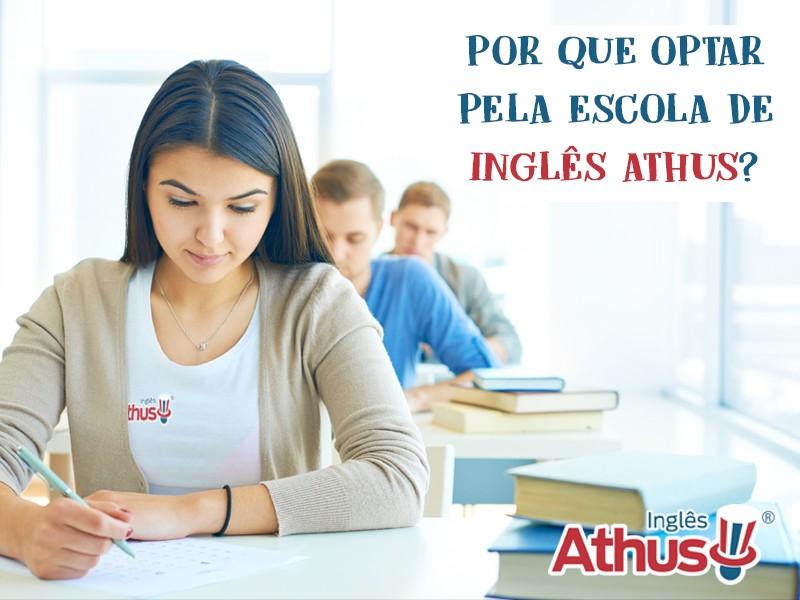 Por que optar pela escola de Inglês Athus?