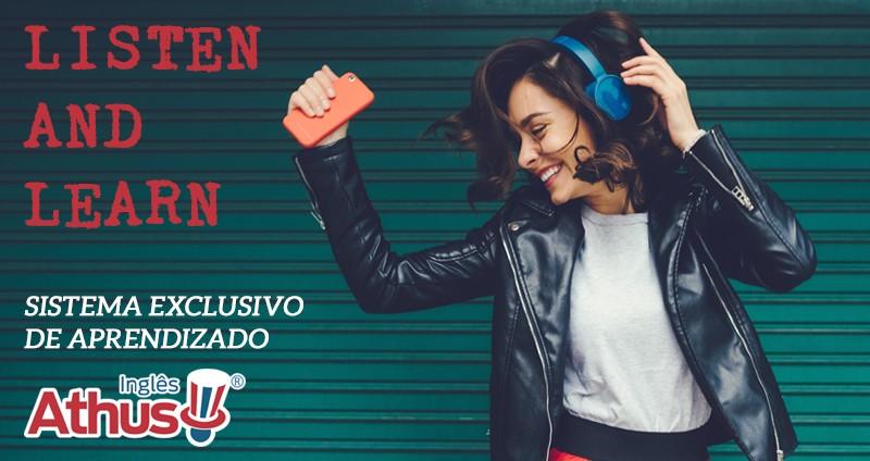 Listen and Learn - Sistema Exclusivo de Aprendizado