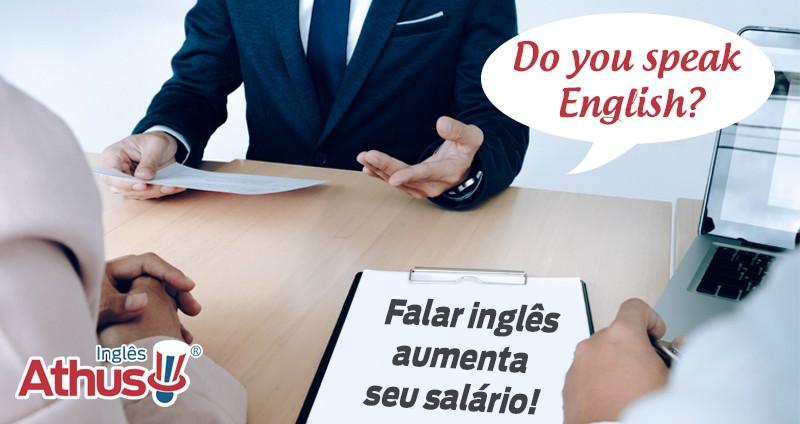 Falar inglês aumenta seu salário!